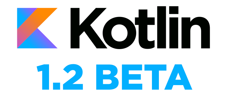 Kotlin: Novedades en Kotlin 1.2