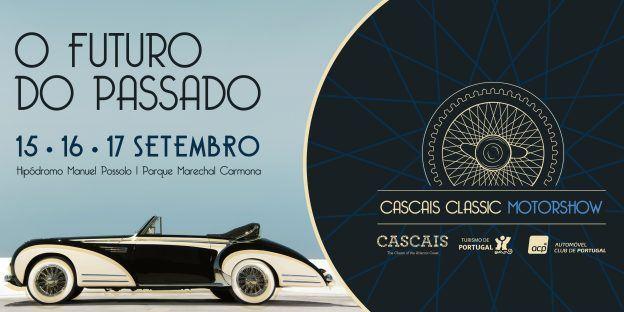 Cascais Classic MotorShow 2017 – 15, 16 E 17 Of September