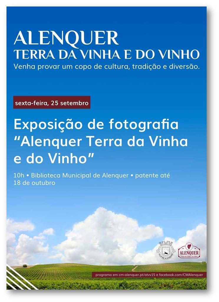 EXPOSIÇÃO DE FOTOGRAFIA ALENQUER TERRA DA VINHA E DO VINHO