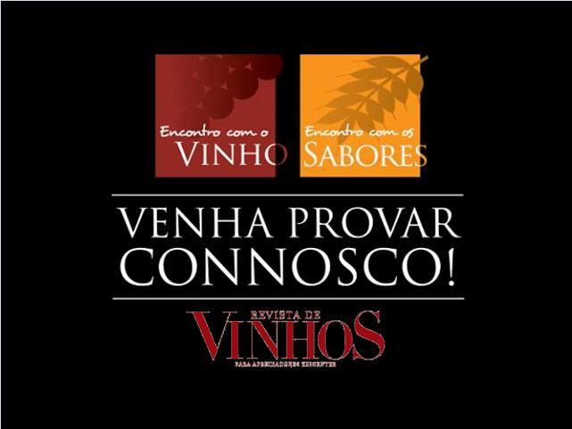 'Vinho e Sabores 2015' marcam 'Encontro' em Lisboa de 30 de Outubro a 02 de Novembro  LOCAL: Centro de Congressos acolhe maior mostra de vinho e gastronomia do país