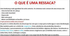 7 - O QUE É UMA RESSACA