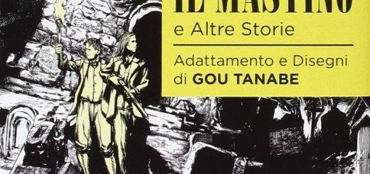 Il mastino e altre storie di Gou Tanabe. Tratto da H. P. Lovecraft