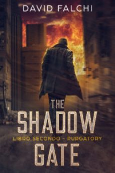 Purgatory (The Shadow Gate – Vol. II) di David Falchi