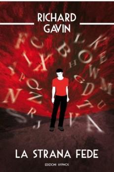 La strana fede di Richard Gavin