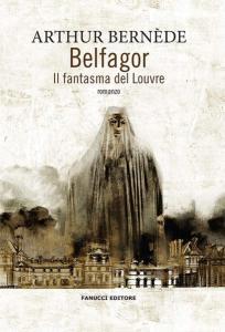 Belfagor, Il fantasma del Louvre di Arthur Bernède