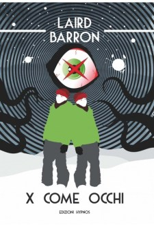 X Come Occhi di Laird Barron