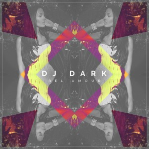 Dj Dark - Bel Amour (January 2016)