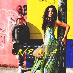 Dj Sava feat.Barbara Isasi - Nena (Dj Dark & MD Dj Remix)