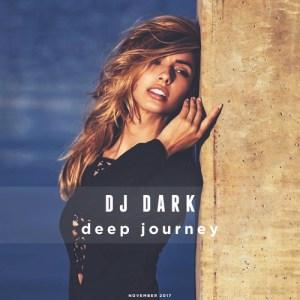Dj Dark - Deep Journey (November 2017) [COVER 500 x 500]