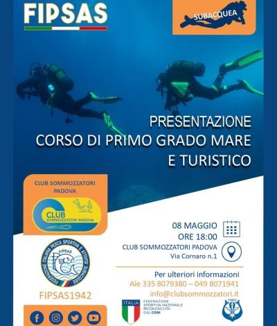 Presentazione corsi primo grado mare e turistico sub 8 maggio ore 18
