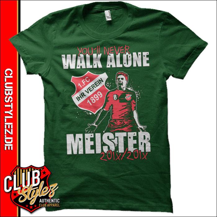 meistershirts-drucken-you-will-never-walk-alone