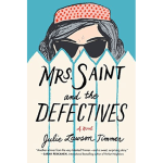 mrs. saint and the defectives cover
