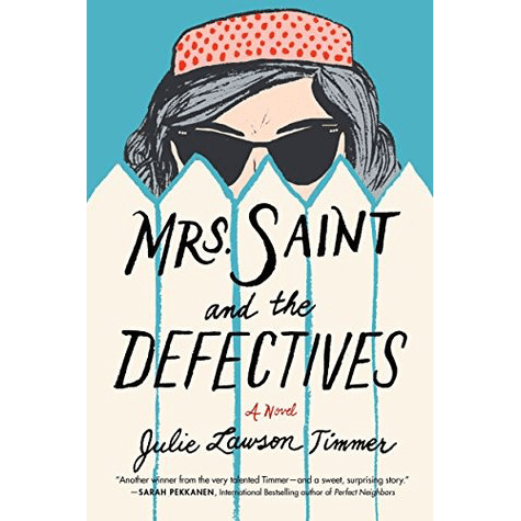 Mrs. Saint and the Defectives Book Cover
