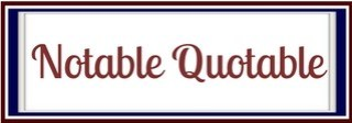 Notable Quotable Banner