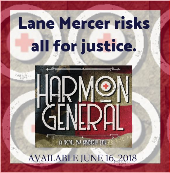 Lance Mercer risks all for justice. Harmon General - Available June 16, 2018