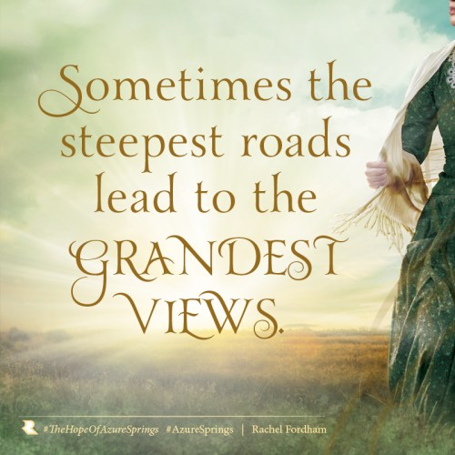 Sometimes the steepest roads lead to the grandest views.
