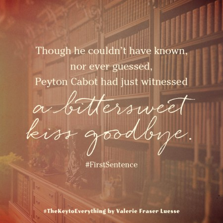 """Notable Quotable: """"Though he couldn't have known, nor ever guesses, Peyton Cabot had just witnessed a bittersweet kiss goodbye."""" #FirstSentence"""