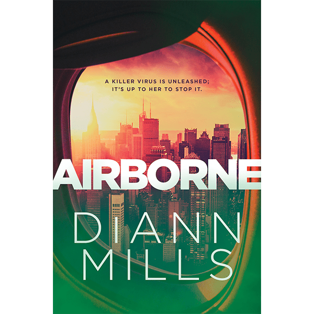 """Airborne Cover: view of cityscape through airplane window, glaring sun in top left. """"A killer virus is unleashed; it's up to her to stop it. AIRBORNE. DiANN MILLS"""