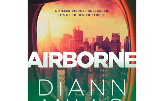 "Airborne Cover: view of cityscape through airplane window, glaring sun in top left. ""A killer virus is unleashed; it's up to her to stop it. AIRBORNE. DiANN MILLS"