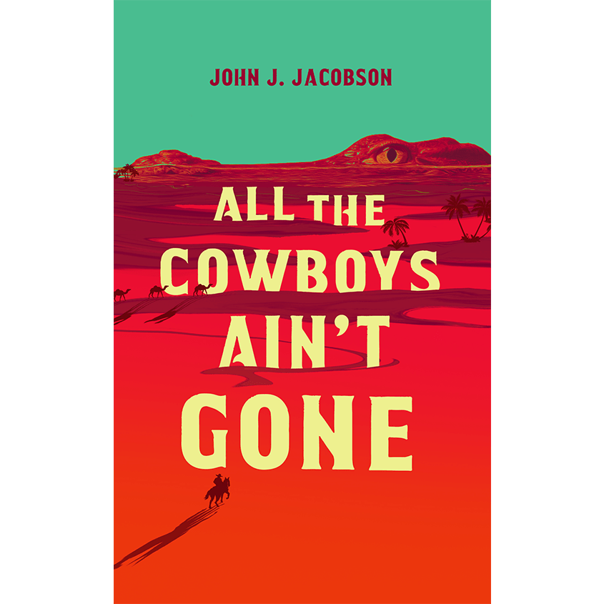 All the Cowboys Ain't Gone Cover