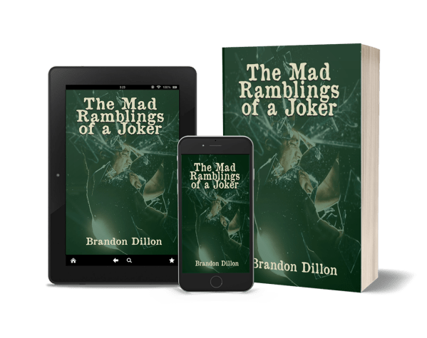 Image of The Mad Ramblings of a Joker cover presented on a tablet, smartphone and paperback.