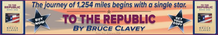 "Banner ad: ""The journey of 1,254 miles begins with a single star."" TO THE REPUBLIC by Bruce Clavey. BUY NOW! GET YOUR COPY!"