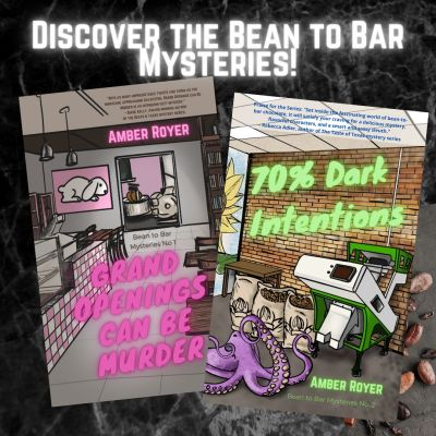 Discover the Bean to Bar Mysteries! Image shows covers of Gran Openings Can Be Murder and 70% Dark Intentions.