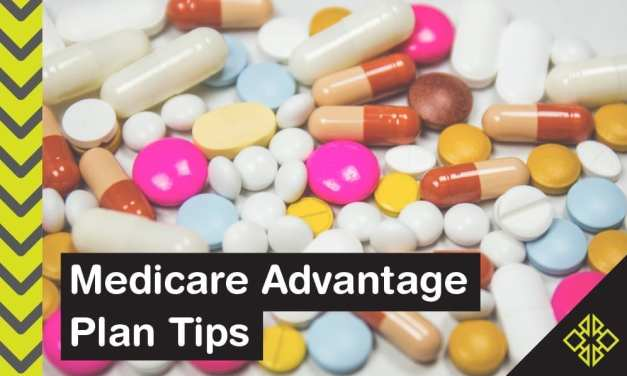 Medicare Advantage Plans – 5 Easy & Helpful Tips