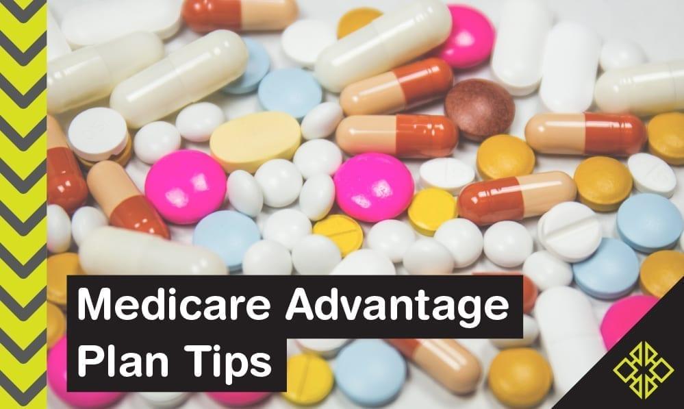 Medicare Advantage Plans – 5 Easy & Helpful Tips