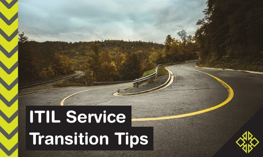 Service Transition: 6 Keys to Success