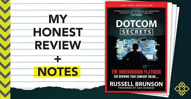My honest review of Russell Brunson's sales funnel bible DotCom Secrets.