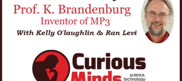 Invention Of Mp3 Ran Levi Curious Minds Podcast