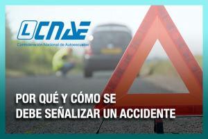 Por qué y cómo se debe señalizar un accidente