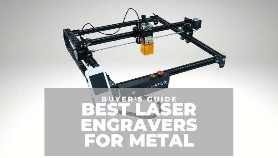 7 Best Laser Engravers for Metal 2021 (Every Price Range)