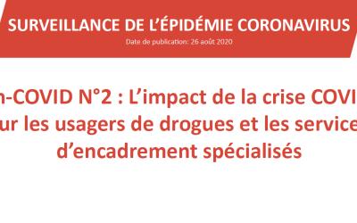 Flash-COVID N°2 – L'impact de la crise COVID-19 sure les usagers de drogues et les service d'encadrement spécialisés