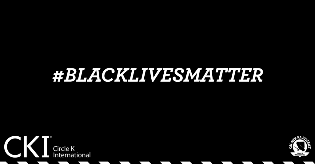 All Black Photo, with the text '#Black Lives Matter' with the CNH Circle K Mast head