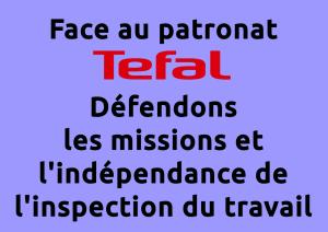 Face au patronat defendons les missions et l'indépendance de l'inspection du travail