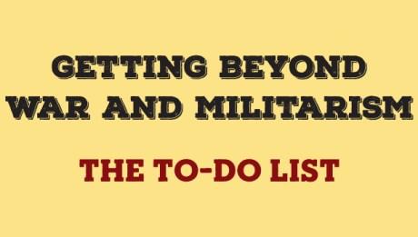 Getting Beyond War & Militarism
