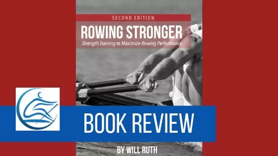 rowing stronger strength training to maximize rowing performance book review