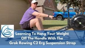 Grok Rowing C2 Erg Suspension Strap Row Coaching Blog Banner