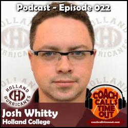 Josh Whitty, Holland College - Coach Calls Timeout Basketball Coaching Podcast