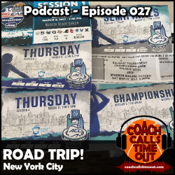 Basketball Road Trip, New York City - Coach Calls Timeout Basketball Coaching Podcast