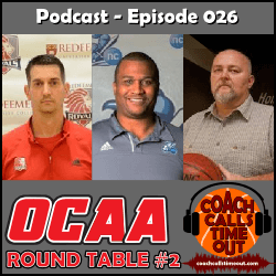 OCAA Coaches Round Table 2 - Coach Calls Timeout Basketball Coaching Podcast