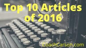 Best Articles of 2016 - CoachCarson.com