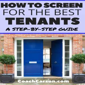 How to Screen for the Best Tenants – a Step by Step Guide