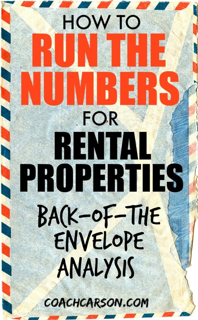 How to run the numbers For Rental Properties