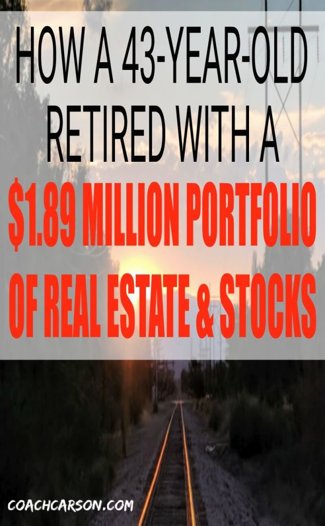 How a 43-Year-Old Retired With $1.89 Million Portfolio of Real Estate & Stocks
