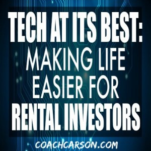 Tech at Its Best Making Life Easier for Rental Investors
