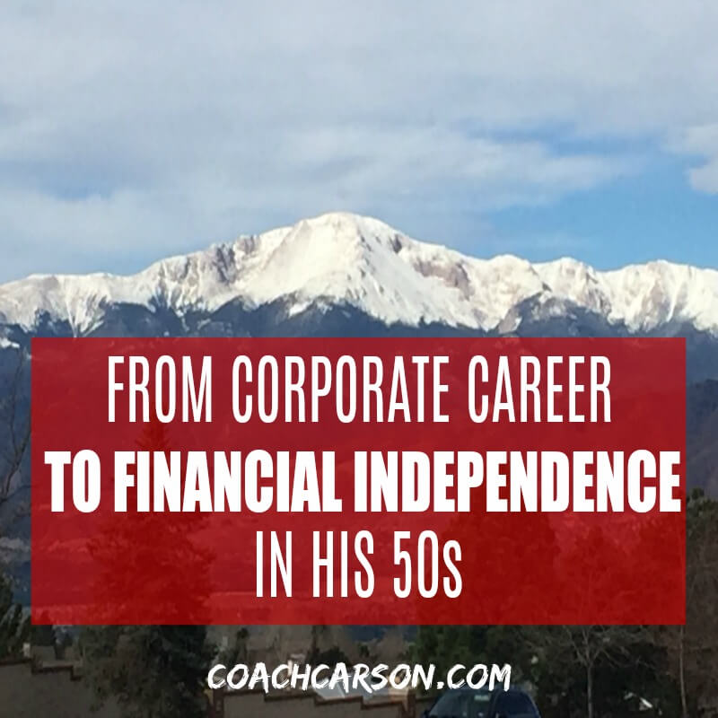 From Corporate Career to Financial Independence in His 50s
