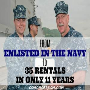 From Enlisted in the Navy to 35 Rentals in Only 11 Years